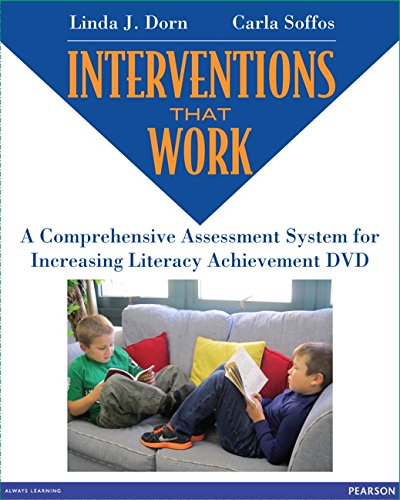 Interventions that Work: A Comprehensive Assessment System for Literacy Improvement DVD (...