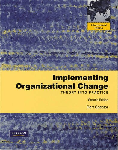 9780137013067: Implementing Organizational Change: Theory Into Practice: International Edition