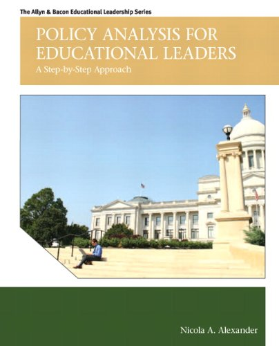 9780137016006: Policy Analysis for Educational Leaders: A Step-by-Step Approach (Allyn & Bacon Educational Leadership)