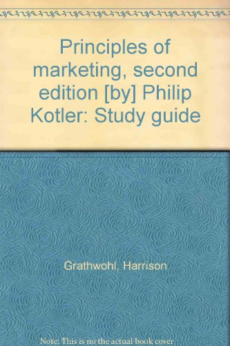 9780137016495: Principles of marketing, second edition [by] Philip Kotler: Study guide