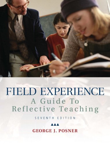 9780137016877: Field Experience: A Guide to Reflective Teaching (7th Edition)