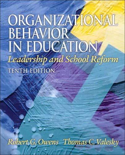 9780137017461: Organizational Behavior in Education: Leadership and School Reform (10th Edition)