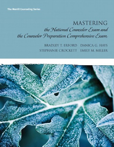 9780137017508: Mastering the National Counselor Exam and the Counselor Preparation Comprehensive Exam (Erford)