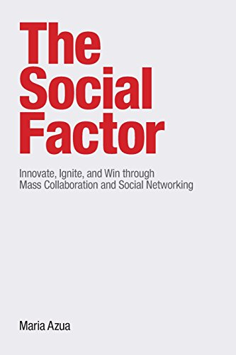 9780137018901: Social Factor, The:Innovate, Ignite, and Win through Mass Collaboration and Social Networking