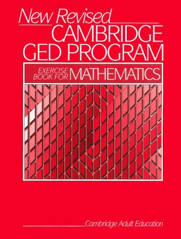 New Revised Cambridge Ged Program: Exercise Book for Mathematics (0137018975) by Cambridge University Press