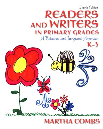 Readers and Writers in Primary Grades: A