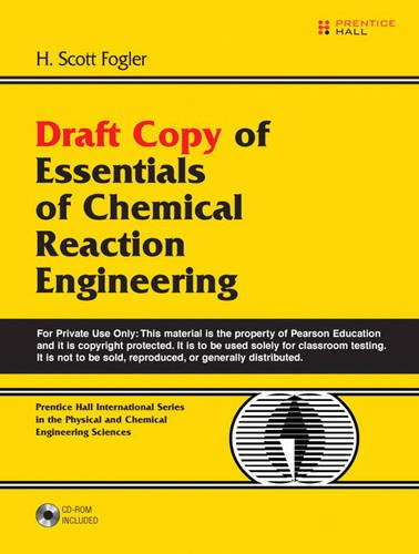 9780137019717: Draft Copy of Essentials of Chemical Reaction Engineering