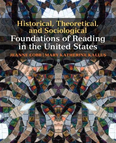 9780137020393: Historical, Theoretical, and Sociological Foundations of Reading in the United States