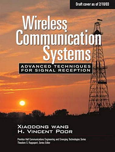 9780137020805: Wireless Communication Systems: Advanced Techniques for Signal Reception (Prentice Hall Communications Engineering and Emerging Techno)