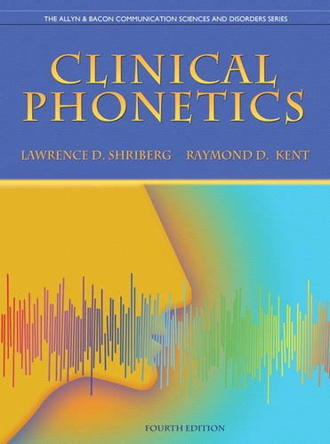 9780137021062: Clinical Phonetics (4th Edition) (The Allyn & Bacon Communication Sciences and Disorders Series)