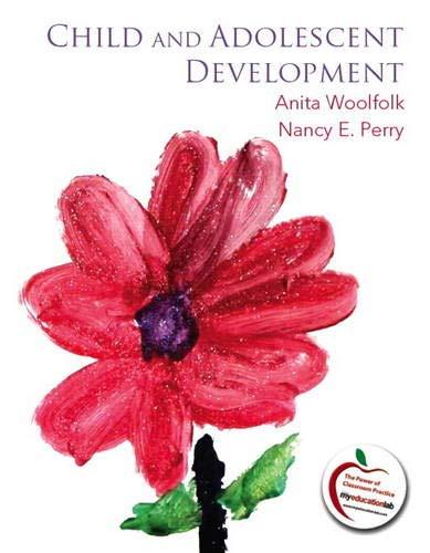 9780137023110: Child and Adolescent Development