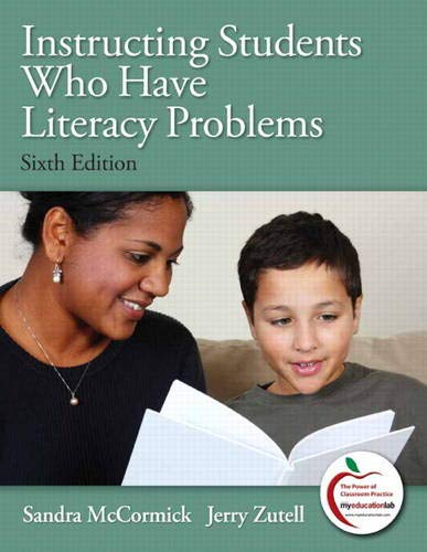 9780137023585: Instructing Students Who Have Literacy Problems (6th Edition)