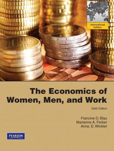 9780137024360: The Economics of Women, Men, and Work: International Edition