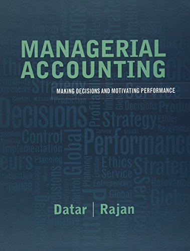 9780137024872: Managerial Accounting: Decision Making and Motivating Performance
