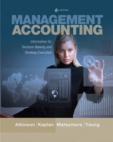 9780137024971: Management Accounting: Information for Decision-Making and Strategy Execution (6th Edition)