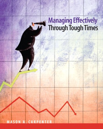 9780137025046: Managing Effectively Through Tough Times