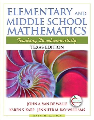 Elementary and Middle School Mathematics: Teaching Developmentally,: Van de Walle,