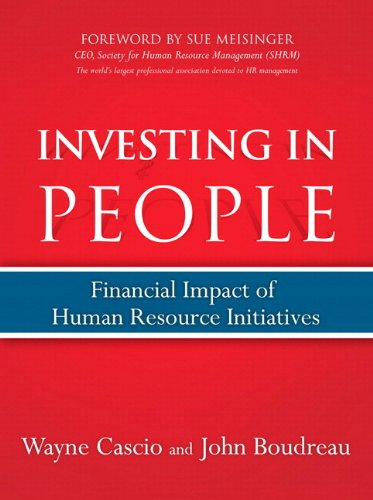 9780137025725: Investing in People: Financial Impact of Human Resource Initiatives