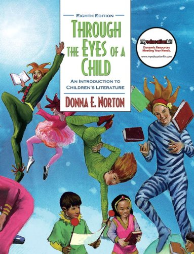 9780137028757: Through the Eyes of a Child: An Introduction to Children's Literature (Myeducationkit)