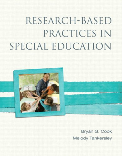 Research-Based Practices in Special Education: Cook, Bryan G.; Tankersley, Melody G.