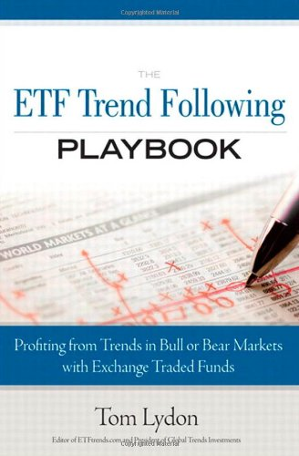 9780137029013: The ETF Trend Following Playbook: Profiting from Trends in Bull or Bear Markets with Exchange Traded Funds
