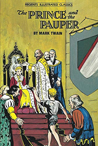 The Prince and the Pauper (Regents Illustrated: Mark Twain, Elaine