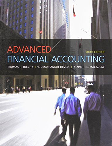 Advanced Financial Accounting (6th Edition): Beechy, Thomas H., Trivedi, V. Umashanker, MacAulay, ...