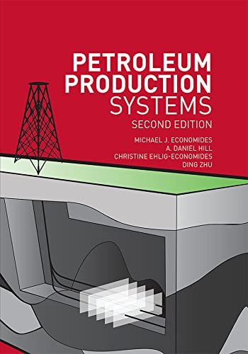 9780137031580: Petroleum Production Systems (2nd Edition)