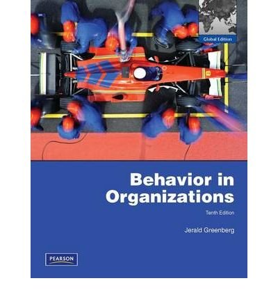 9780137033041: Behavior in Organizations: Global Edition
