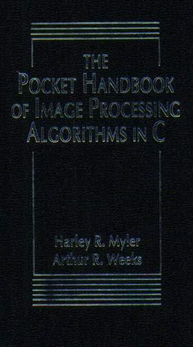 9780137033478: The Pocket Handbook of Image Processing Algorithms in C