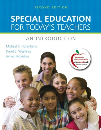 Special Education for Today's Teachers: An Introduction (2nd Edition): Rosenberg, Michael S.; ...