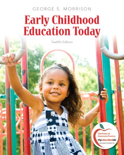 9780137034581: Early Childhood Education Today