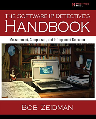 9780137035335: The Software IP Detective's Handbook: Measurement, Comparison, and Infringement Detection