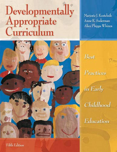 9780137035533: Developmentally Appropriate Curriculum: Best Practices in Early Childhood Education (5th Edition)
