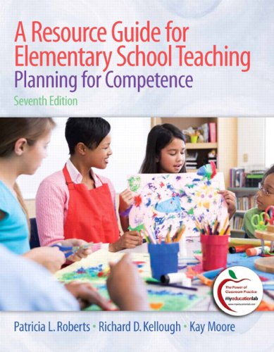 9780137039463: A Resource Guide for Elementary School Teaching: Planning for Competence (7th Edition)