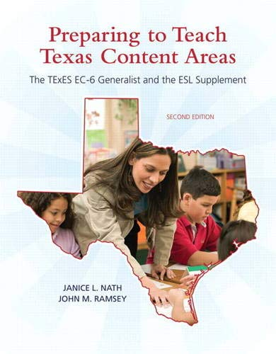 9780137040285: Preparing to Teach Texas Content Areas: The TExES EC-6 Generalist & the ESL Supplement (2nd Edition) (Pearson Custom Education)