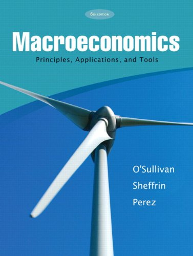 Macroeconomics Principles, Applications & Tools plus MyEconLab: Arthur O'Sullivan; Steven