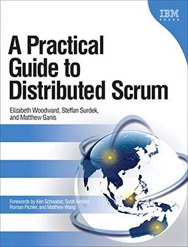 9780137041138: A Practical Guide to Distributed Scrum (IBM Press)