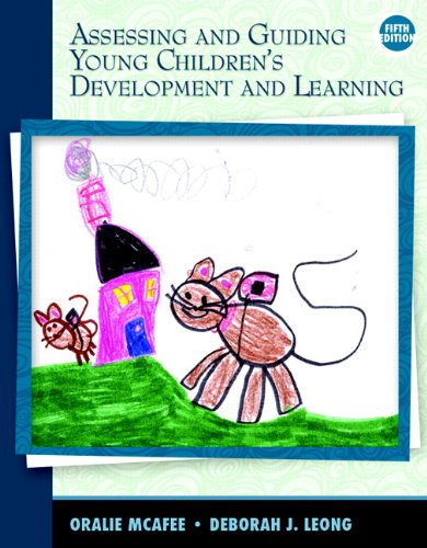 9780137041275: Assessing and Guiding Young Children's Development and Learning (5th Edition)
