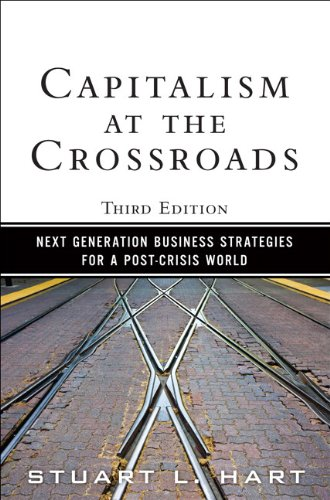 9780137042326: Capitalism at the Crossroads: Next Generation Business Strategies for a Post-Crisis World (3rd Edition)