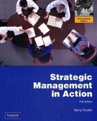 9780137042869: Strategic Management in Action: International Edition