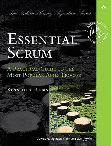 9780137043293: Essential Scrum: A Practical Guide to the Most Popular Agile Process (Addison-Wesley Signature Series (Cohn))