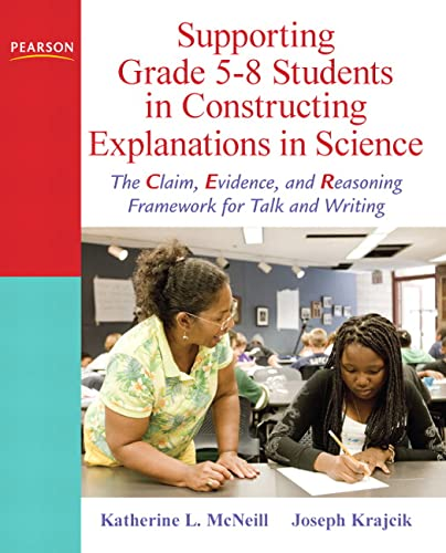 Supporting Grade 5-8 Students in Constructing Explanations: Mcneill, Katherine L.;