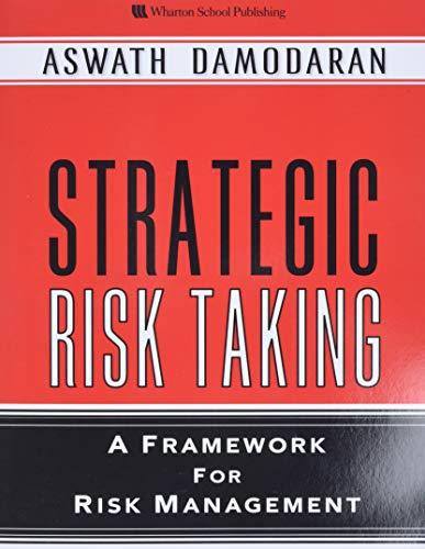 9780137043774: Strategic Risk Taking: A Framework for Risk Management (paperback)