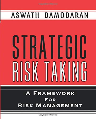 9780137043774: Strategic Risk Taking: A Framework for Risk Management