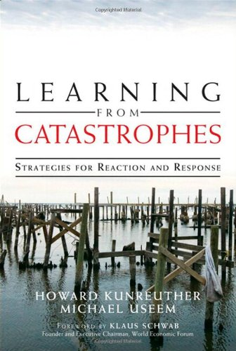9780137044856: Learning from Catastrophes: Strategies for Reaction and Response