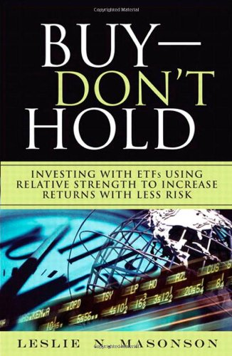 9780137045327: Buy--DON'T Hold: Investing with ETFs Using Relative Strength to Increase Returns with Less Risk