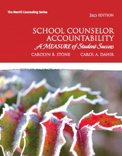 School Counselor Accountability: A Measure of Student Success (Merrill Counseling): Stone, Carolyn ...