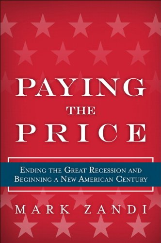 9780137047987: Paying the Price: Ending the Great Recession and Beginning a New American Century