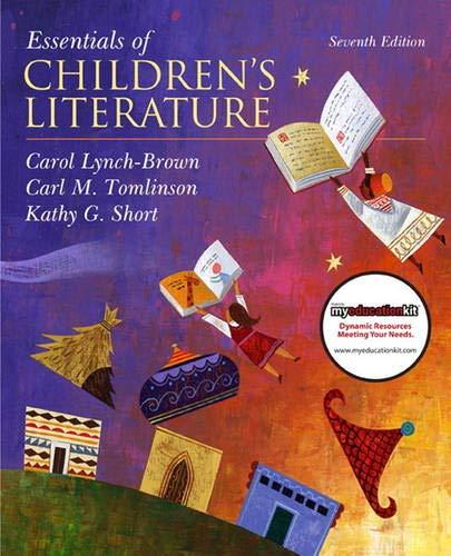 9780137048847: Essentials of Children's Literature (7th Edition)